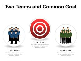 Two Teams And Common Goal