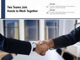 Two Teams Join Hands To Work Together