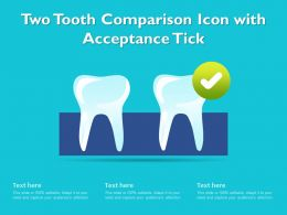 Two Tooth Comparison Icon With Acceptance Tick