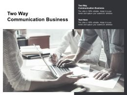Two Way Communication Business Ppt Powerpoint Presentation Layouts Tips Cpb