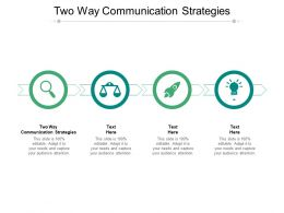 Two Way Communication Strategies Ppt Powerpoint Presentation Pictures Ideas Cpb