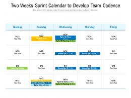 Two Weeks Sprint Calendar To Develop Team Cadence