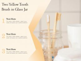 Two Yellow Tooth Brush In Glass Jar