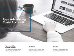 Type Advertising Costs Accounting Ppt Powerpoint Presentation Graphics Cpb