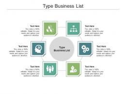 Type Business List Ppt Powerpoint Presentation Slides Design Ideas Cpb