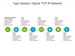 Type Session Typical TCP IP Network Ppt Powerpoint Presentation Summary Display Cpb