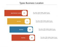 Types Business Location Ppt Powerpoint Presentation Icon Graphics Example Cpb