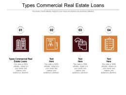 Types Commercial Real Estate Loans Ppt Powerpoint Presentation Example File Cpb