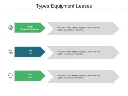 Types Equipment Leases Ppt Powerpoint Presentation Infographics Examples Cpb