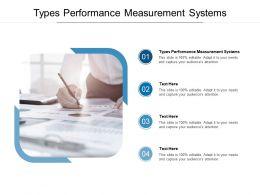 Types Performance Measurement Systems Ppt Powerpoint Presentation Ideas Smartart Cpb