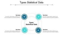 Types Statistical Data Ppt Powerpoint Presentation Summary Influencers Cpb