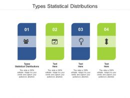 Types Statistical Distributions Ppt Powerpoint Presentation Layouts Files Cpb