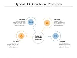 Typical HR Recruitment Processes Ppt Powerpoint Presentation Gallery Cpb