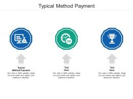 Typical Method Payment Ppt Powerpoint Presentation Summary Graphics Cpb