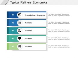 Typical Refinery Economics Ppt Powerpoint Presentation Infographic Template Elements Cpb