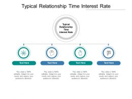 Typical Relationship Time Interest Rate Ppt Powerpoint Presentation Files Cpb