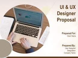 UI And UX Designer Proposal Powerpoint Presentation Slides