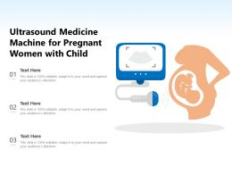 Ultrasound Medicine Machine For Pregnant Women With Child