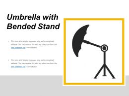 Umbrella With Bended Stand