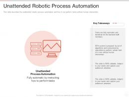 Unattended Robotic Process Automation Ppt Powerpoint Presentation Infographics Introduction