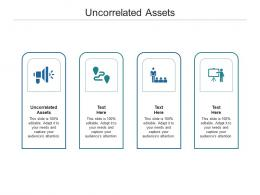 Uncorrelated Assets Ppt Powerpoint Presentation Layouts Display Cpb
