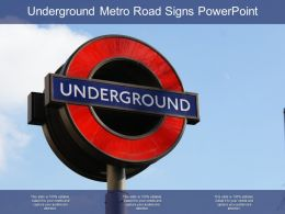 Underground Metro Road Signs Powerpoint