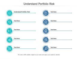 Understand Portfolio Risk Ppt Powerpoint Presentation Styles Display Cpb