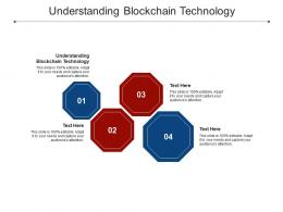 Understanding Blockchain Technology Ppt Powerpoint Presentation Infographics Objects Cpb