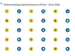 Understanding Capital Structure Of Firm Icons Slide Ppt Introduction