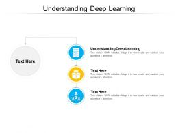 Understanding Deep Learning Ppt Powerpoint Presentation Layouts Design Inspiration Cpb