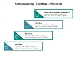 Understanding Electrical Difference Ppt Powerpoint Presentation Infographics Layout Cpb