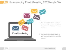 Understanding Email Marketing Ppt Sample File