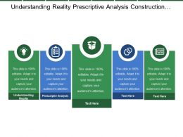 Understanding Reality Prescriptive Analysis Construction Resolution Verification Validation