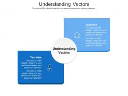 Understanding Vectors Ppt Powerpoint Presentation File Introduction Cpb