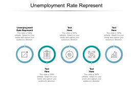 Unemployment Rate Represent Ppt Powerpoint Presentation Visual Aids Summary Cpb