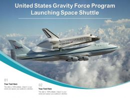 United States Gravity Force Program Launching Space Shuttle