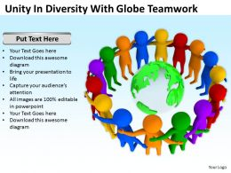 Unity In Diversity With Globe Teamwork Ppt Graphics Icons Powerpoint