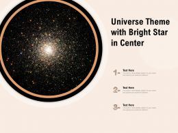 Universe Theme With Bright Star In Center