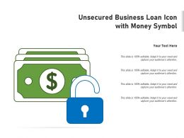 Unsecured Business Loan Icon With Money Symbol