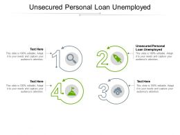 Unsecured Personal Loan Unemployed Ppt Powerpoint Presentation Portfolio Icons Cpb