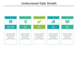 Unstructured Data Growth Ppt Powerpoint Presentation Infographics Slide Download Cpb