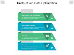 Unstructured Data Optimization Ppt Powerpoint Presentation Infographics Designs Cpb