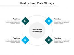 Unstructured Data Storage Ppt Powerpoint Presentation Icon Graphics Example Cpb