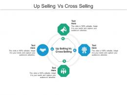 Up Selling Vs Cross Selling Ppt Powerpoint Presentation Ideas Show Cpb