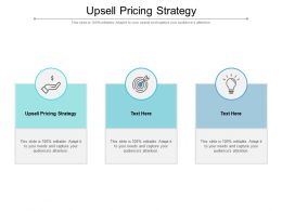 Upsell Pricing Strategy Ppt Powerpoint Presentation Visual Aids Styles Cpb