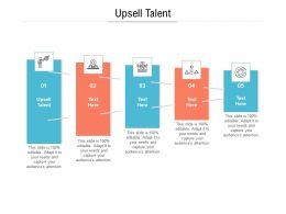 Upsell Talent Ppt Powerpoint Presentation Model Master Slide Cpb