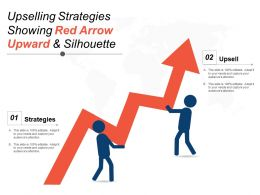 Upselling Strategies Showing Red Arrow Upward And Silhouette