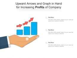 Upward Arrows And Graph In Hand For Increasing Profits Of Company