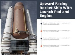 Upward Facing Rocket Ship With Launch Pad And Engine