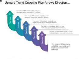 Upward Trend Covering Five Arrows Direction With Text Holders